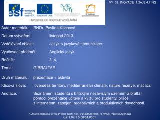 Autor materiálu : RNDr .  Pavlína Kochová Datum  vytvoření : listopad  2013
