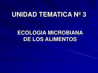 UNIDAD TEMATICA Nº 3