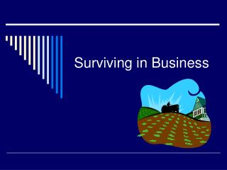 Surviving in Business