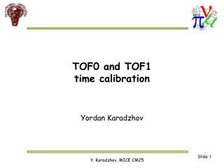 TOF0 and TOF1 time calibration