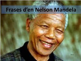 Frases d'en Nelson Mandela