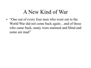 A New Kind of War