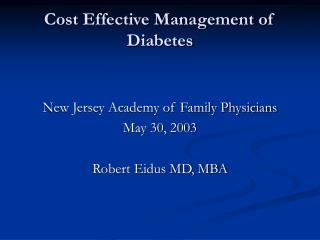 Cost Effective Management of Diabetes