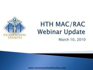 HTH MAC/RAC Webinar Update