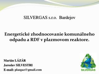 SILVERGAS s.r.o. Bardejov