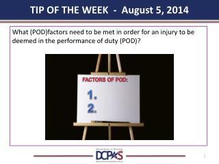 TIP OF THE WEEK - August 5, 2014
