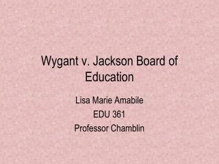 Wygant v. Jackson Board of Education
