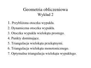 Geometria obliczeniowa Wykład 2