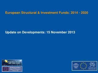European Structural & Investment Funds: 2014 - 2020
