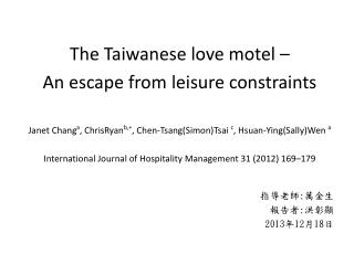 The Taiwanese love motel  –  An  escape from leisure  constraints
