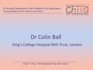 Dr Colin Ball
