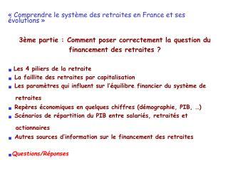 «Comprendre le système des retraites en France et ses évolutions»