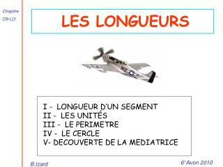 LES LONGUEURS