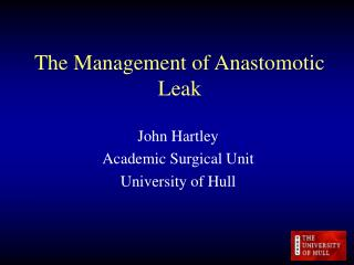 The Management of Anastomotic Leak