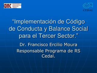 """""""Implementación de Código de Conducta y Balance Social para el Tercer Sector."""""""