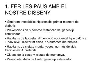 1. FER LES PAUS AMB EL NOSTRE DISSENY