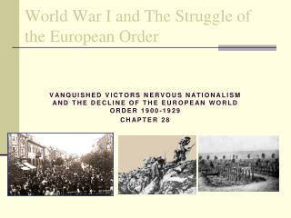 World War I and The Struggle of the European Order