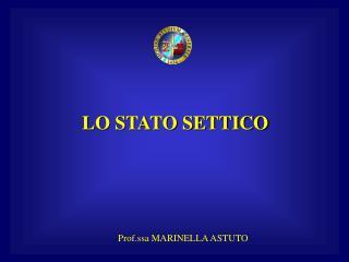 LO STATO SETTICO