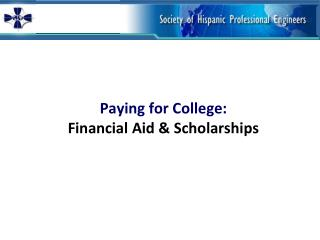Paying for College: Financial Aid & Scholarships