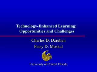 Technology-Enhanced Learning:  Opportunities and Challenges