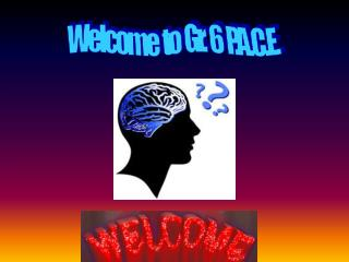 Welcome to Gr. 6 P.A.C.E.