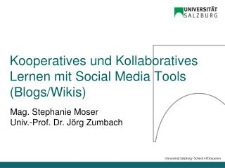 Kooperatives und Kollaboratives Lernen mit Social Media Tools (Blogs/Wikis)