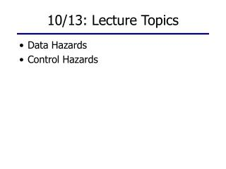 10/13: Lecture Topics