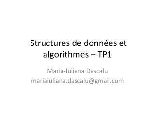 Structures de données et algorithmes – TP1