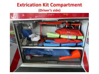 Extrication Kit Compartment (Driver's side)