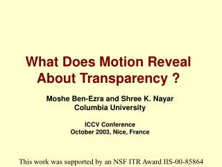 What Does Motion Reveal About Transparency ?