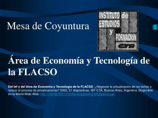 Á rea de Econom í a y Tecnología de la FLACSO Como citar este documento