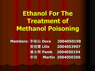 Ethanol For The Treatment of Methanol Poisoning