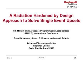 A Radiation Hardened by Design Approach to Solve Single Event Upsets