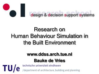 Research on Human Behaviour Simulation in the Built Environment