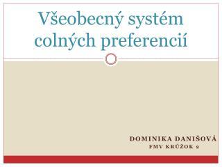 Všeobecný systém colných preferencií