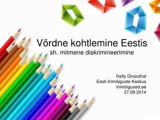 Võrdne kohtlemine Eestis sh. mitmene diskrimineerimine