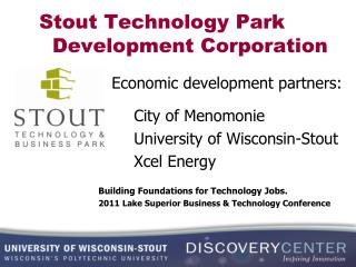 Stout Technology Park   Development Corporation
