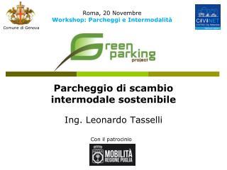 Parcheggio di scambio intermodale sostenibile Ing. Leonardo Tasselli