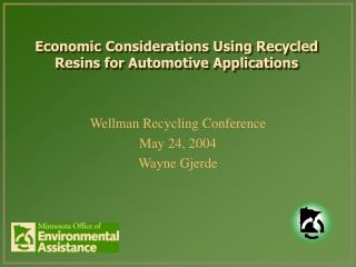 Economic Considerations Using Recycled Resins for Automotive Applications