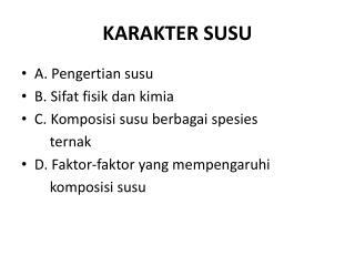 KARAKTER SUSU