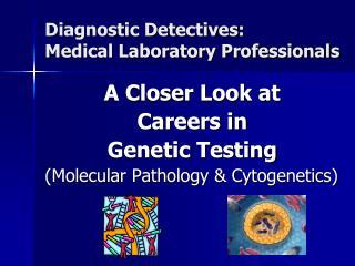 Diagnostic Detectives: Medical Laboratory Professionals
