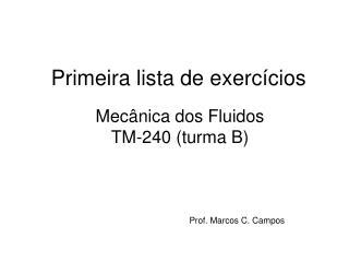 Primeira lista de exercícios