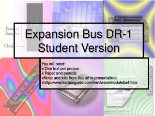 Expansion Bus DR-1 Student Version