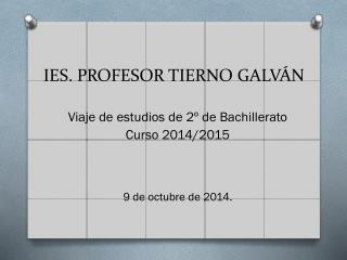 IES. PROFESOR TIERNO GALVÁN