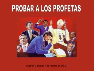 PROBAR A LOS PROFETAS