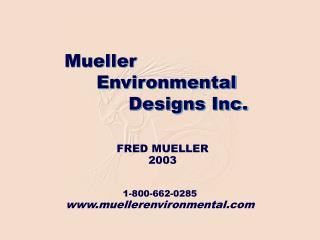 1-800-662-0285 muellerenvironmental