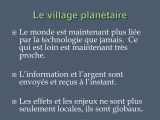 Le village planétaire