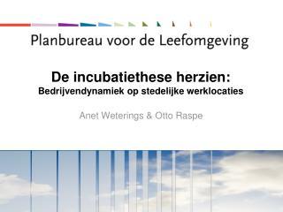 De incubatiethese herzien: Bedrijvendynamiek op stedelijke werklocaties