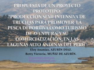 Eloy Ananías, AZURÍN DIAZ.  Betty Victoria, MUÑIZ DE AZURÍN.