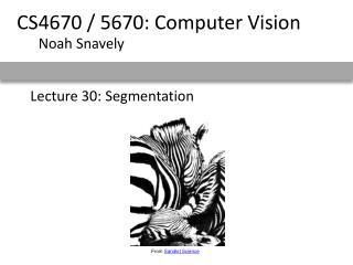 Lecture 30: Segmentation